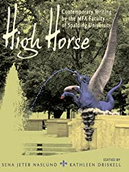 High Horse: Contemporary Writing by the MFA Faculty of Spalding University