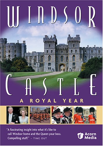 Windsor Castle - A Royal Year by PBS