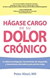 Hagase Cargo de su Dolor Chronico (Take Charge of Your Chronic Pain)