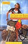 Le Chant des Roues : Sept ans à vélo autour du monde par Marthaler