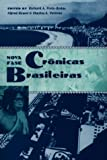 Crônicas Brasileiras (University of Florida Center for Latin American Studies)
