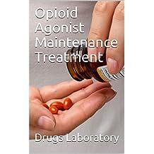 Opioid Agonist Maintenance Treatment
