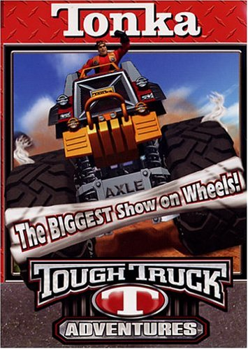 (Tonka Tough Truck Adventures  - The Biggest Show on Wheels )