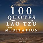 100 Quotes of Lao Tzu for Meditation |  divers auteurs