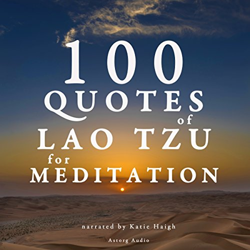 100 Quotes of Lao Tzu for Meditation