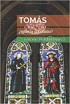 Descargar Libros Formato Tomás: ¿iglesia O Estado? Falco Epub