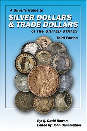 A Buyer's Guide to Silver Dollars & Trade Dollars of the United States (Trade Dollar)