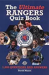 The Ultimate Rangers Quiz Book: 1000 Questions and Answers