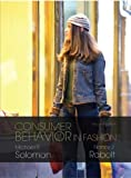 img - for Consumer Behavior in Fashion (2nd Edition) 2nd (second) Edition by Solomon, Michael R., Rabolt, Nancy published by Prentice Hall (2008) book / textbook / text book