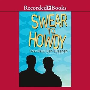 Swear to Howdy Audiobook
