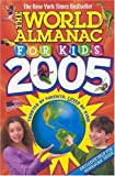 The World Almanac for Kids 2005, World Almanac Editors, 0886879299