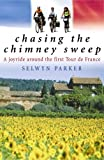 Chasing the Chimney Sweep, Selwyn Parker, 014302034X