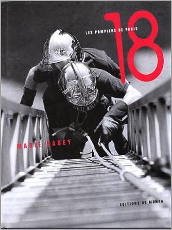 Téléchargement 18, les pompiers de Paris epub, pdf