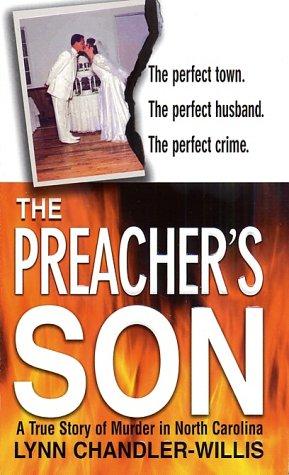 Download The Preacher's Son: A True Story of Murder in North Carolina PDF