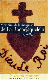Mémoires de la marquise de La Rochejaquelein par Marie-Louise-Victoire de Donnissan La Rochejaquelein