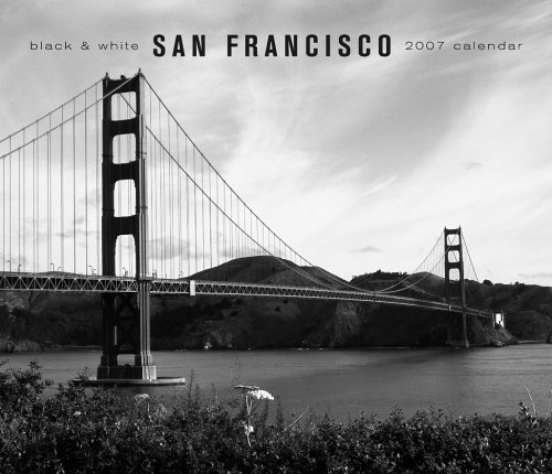San Francisco Black & White 2007 Deluxe Calendar