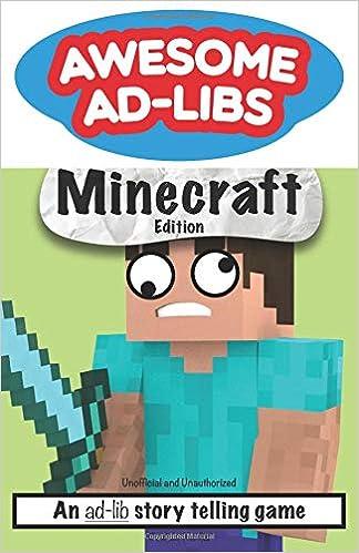 Amazon com: Awesome Ad-Libs Minecraft Edition: An Ad-Lib
