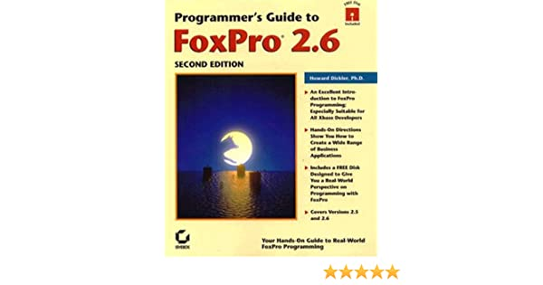 Programmer's Guide to Foxpro 2.6: 9780782116090: Computer Science ...