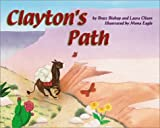 Clayton's Path, Brett Bishop, 0970003536