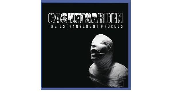 casketgarden the estrangement process