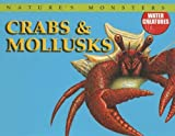 Crabs and Mollusks, Brenda Ralph Lewis, 0836861760