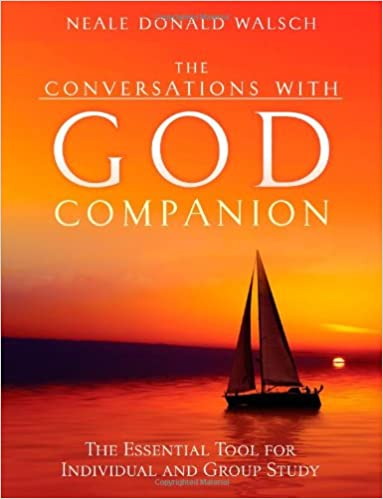 the conversations with god companion walsch neale donald