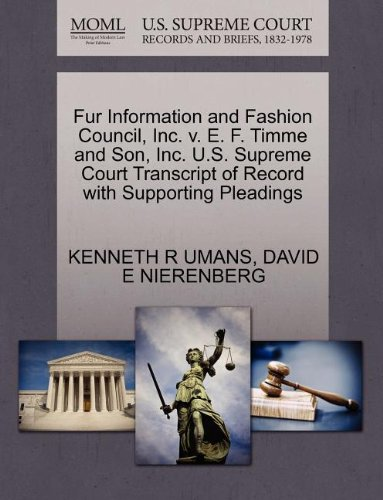 Fur Information and Fashion Council, Inc. v. E. F. Timme and Son, Inc. U.S. Supreme Court Transcript of Record with Supporting Pleadings