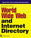 Official World Wide Web Directory and Internet Directory, Marcia Layton, 073570015X