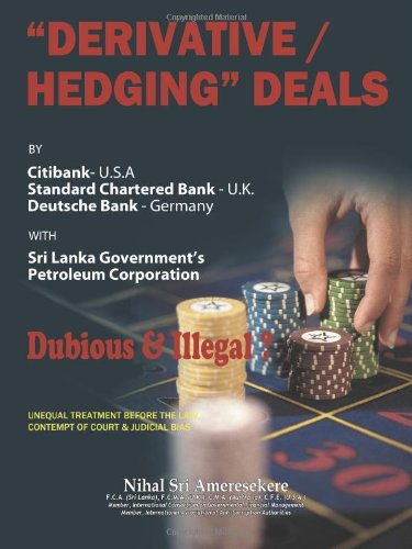 derivatives-hedging-deals-by-citibank-usa-standard-charter-bank-uk-deutsche-bank-germany