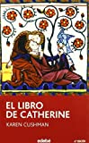 El libro de Catherine / Catherine, called Birdy (Spanish Edition)