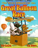 The News Hounds in the Great Balloon Race, Amy Axelrod, 0689824092