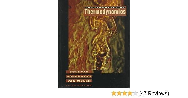 Fundamentals Of Thermodynamics Richard E Sonntag Claus Borgnakke