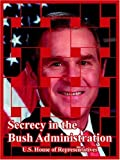Secrecy in the Bush Administration, United States House of Representatives, 1410219259
