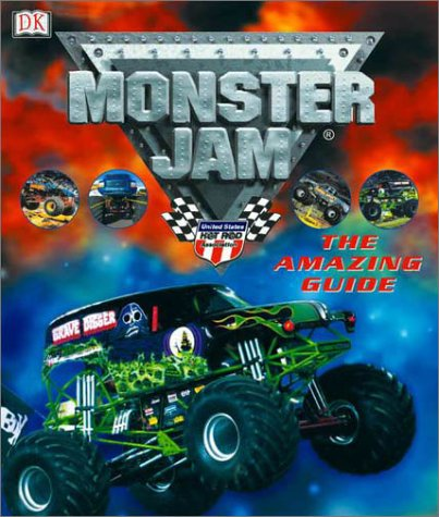 Read Online Monster Jam: The Amazing Guide ebook
