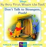 Don't Talk to Strangers, Pooh!, Kathleen Weidner Zoehfeld, 0786843780