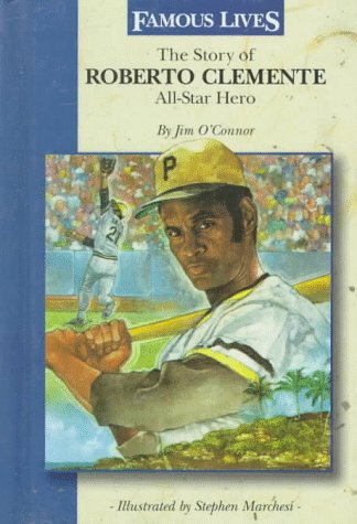 the-story-of-roberto-clemente-all-star-hero-all-star-hero-famous-lives