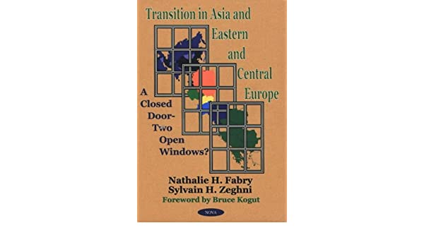 Transition in Asia and Eastern and Central Europe: A Closed