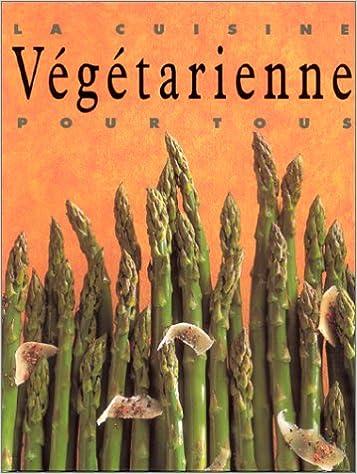 La Cuisine Vegetarienne Pour Tous Blayney Price Stephen Luis