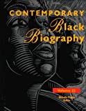 Contemporary Black Biography, Thomson Gale Staff, 0787624195
