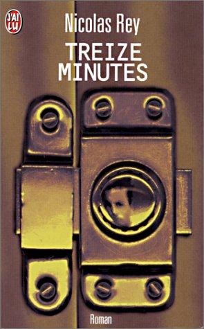 Treize minutes