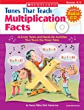Tunes That Teach Multiplication Facts, Marcia Miller and Martin Lee, 0439671620