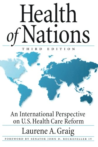 Health of Nations: An International Perspective on U.S. Health Care Reform