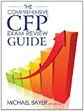 The Comprehensive Cfpr Exam Review Guide, Michael Bayer, 1610070283