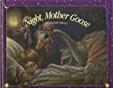 Night, Mother Goose, Richard Bernal, 0809243059