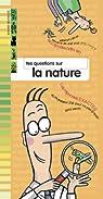 Tes questions sur la nature par Martin