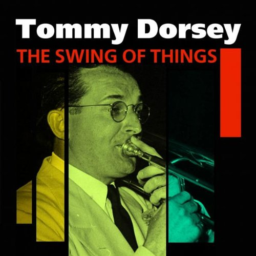 Tommy Dorsey - There Are Such Things