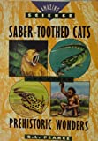 Saber-Toothed Cats - Prehistoric Worlds, Querida L. Pearce, 0671706926