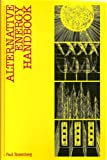 Alternative Energy Handbook 9780130291172