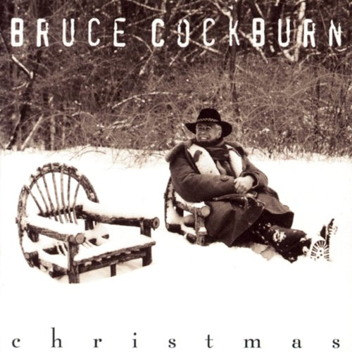 It Came Upon A Midnight Clear (Album Version) (Cockburn Christmas Bruce)