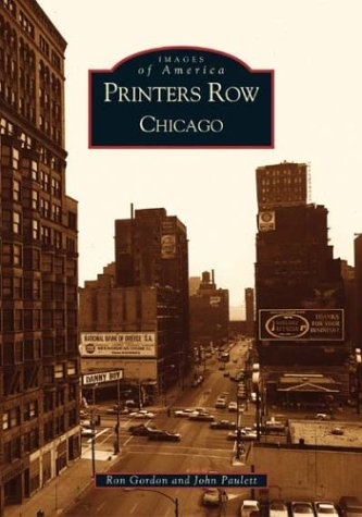 Printer's Row, Chicago    (IL) (Images of - In Stores Dearborn Mi
